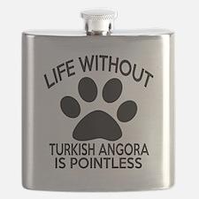 Life Without Turkish Angora Cat Designs Flask