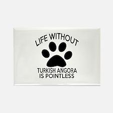 Life Without Turkish Angora Cat D Rectangle Magnet