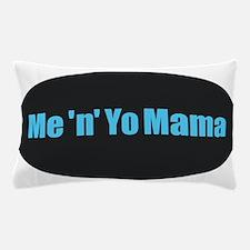 Yo Mama Pillow Case