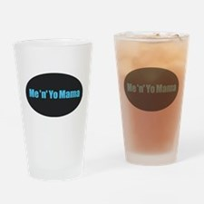 Yo Mama Drinking Glass