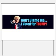 Cute I never voted obama Yard Sign