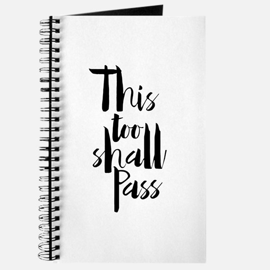 This Too Shall Pass Journal
