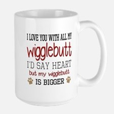 I Love You With All My Wigglebutt Red Mugs