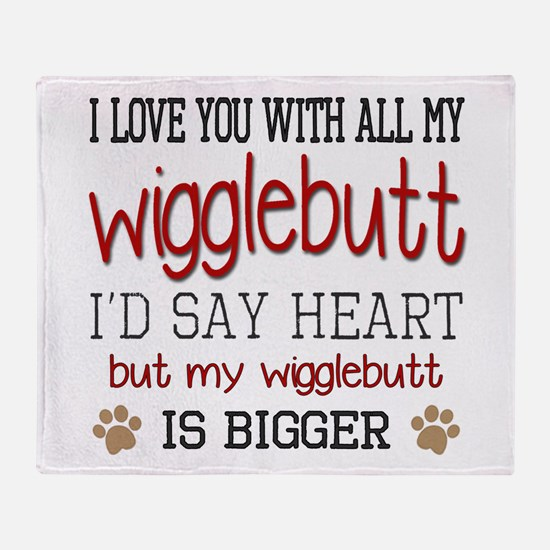 I Love You With All My Wigglebutt Re Throw Blanket