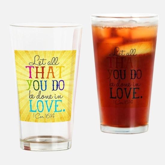 1 Corinthians 16:14 Drinking Glass