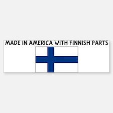 MADE IN AMERICA WITH FINNISH Bumper Bumper Bumper Sticker