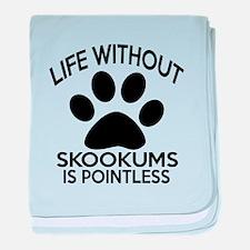 Life Without skookums Cat Designs baby blanket