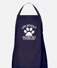 Life Without Selkirk Rex Cat Designs Apron (dark)