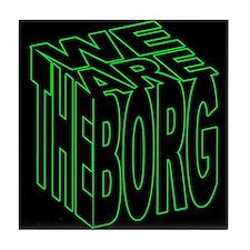 We are the Borg Tile Coaster