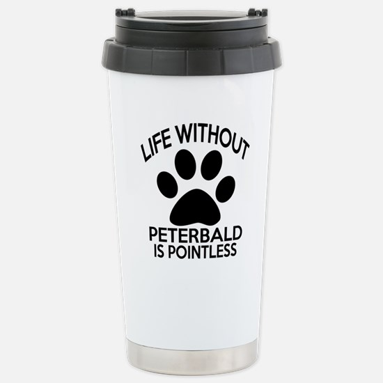 Life Without Peterbald Stainless Steel Travel Mug