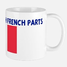 MADE IN US WITH FRENCH PARTS Mug