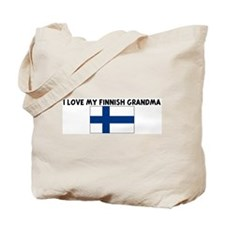 I LOVE MY FINNISH GRANDMA Tote Bag