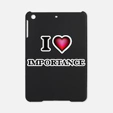 I Love Importance iPad Mini Case