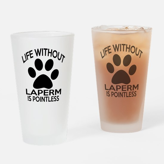 Life Without LaPerm Cat Designs Drinking Glass