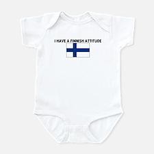 I HAVE A FINNISH ATTITUDE Infant Bodysuit