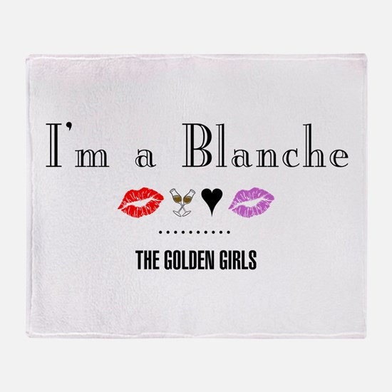 I'm A Blanche Throw Blanket
