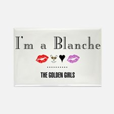I'm A Blanche Rectangle Magnet