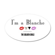 I'm A Blanche Wall Decal