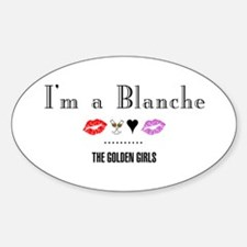 I'm A Blanche Decal