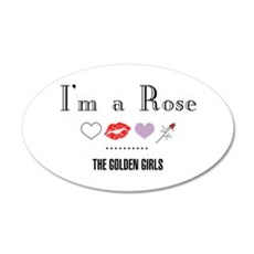 I'm A Rose Wall Decal