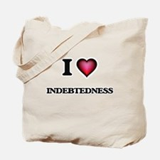 I Love Indebtedness Tote Bag