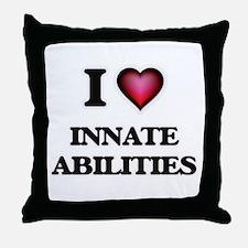 I Love Innate Abilities Throw Pillow