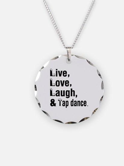 Live Love Tap dance Dance De Necklace