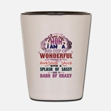 I am not just Mom Shot Glass