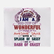 I am not just a Grammy Throw Blanket