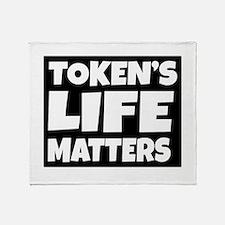 Token's life matters Throw Blanket