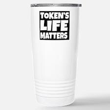 Token's life matters Travel Mug