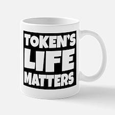 Token's life matters Mugs