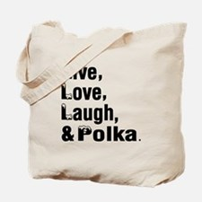Live Love Polka Dance Designs Tote Bag