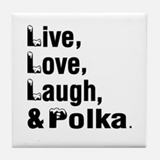 Live Love Polka Dance Designs Tile Coaster