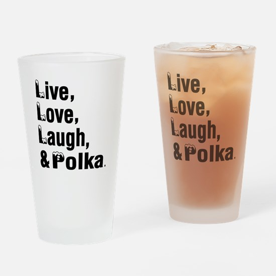 Live Love Polka Dance Designs Drinking Glass