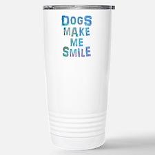 Dogs Make Me Smile T-Sh Stainless Steel Travel Mug