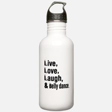 Live Love Belly dance Water Bottle