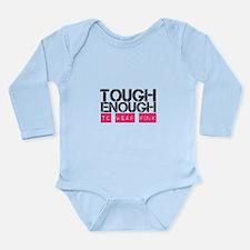 Tough Enough To Wear Pink Body Suit
