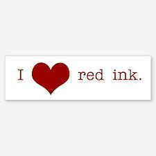 I Heart Red Ink Bumper Bumper Bumper Sticker