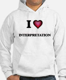 I Love Interpretation Hoodie