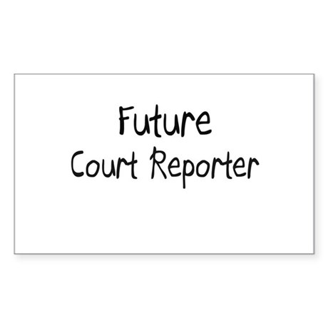 Future Court Reporter Rectangle Sticker