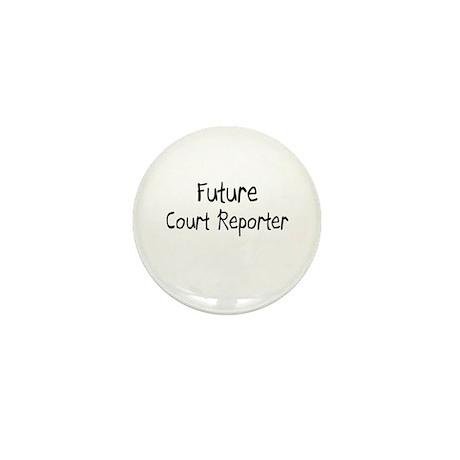 Future Court Reporter Mini Button (10 pack)
