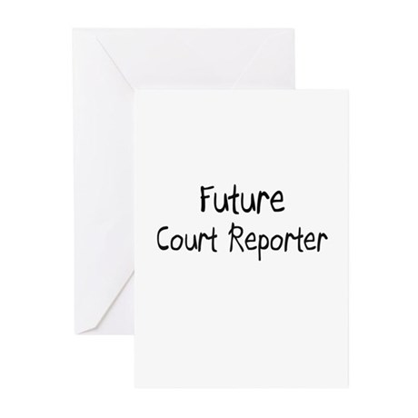 Future Court Reporter Greeting Cards (Pk of 10)