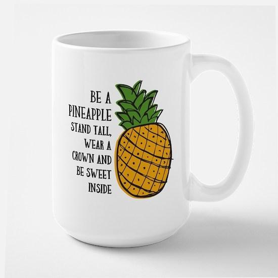 Be A Pineapple Large Mug
