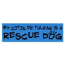 Rescue Dog Coton De Tulear Bumper Bumper Sticker