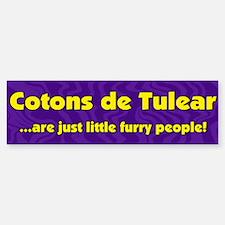Furry People Coton de Tulear Bumper Bumper Bumper Sticker