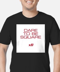 Dare To Be Square T-Shirt