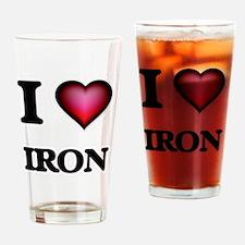 I Love Iron Drinking Glass