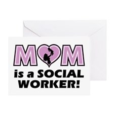 Mom is a SOCIAL WORKER Greeting Card