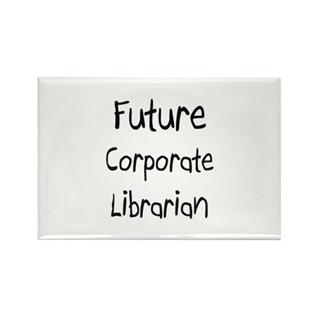 Future Corporate Librarian Rectangle Magnet